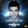 Phrantic - Glowing in the Dark