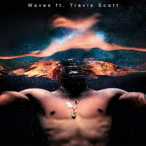 Waves ft. Travis Scott