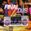 FINAL DJS Memories Of The Future Mixtape Vol2 [Do You Like That Song Exclusive]