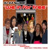 We In For Free F. Brandi Kane, DVS-1, Dawn Gun, Kandi Cole, Miss Bliss, and Oracle Jayne Doe