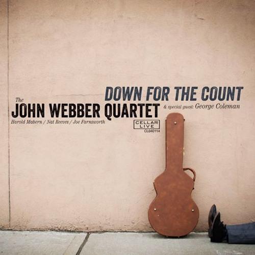 JOHN WEBBER QUARTET - Down For The Count