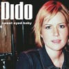 Free Download Dido - Sweet Eyed Baby Demo Mp3