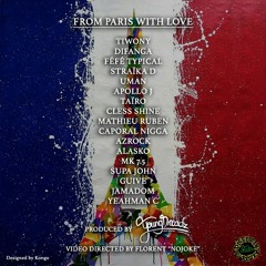 From Paris With Love - French Reggae United (Prod By Young Dreadz)