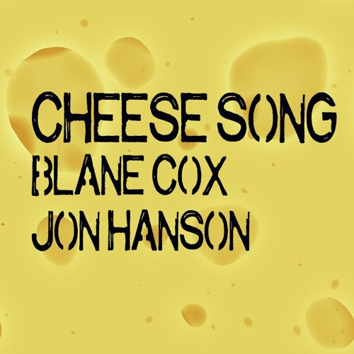 Cheese Song