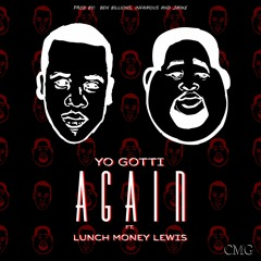 Yo Gotti - Again (ft. Lunch Money Lewis)