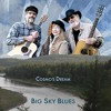 Download Big Sky Blues Mp3
