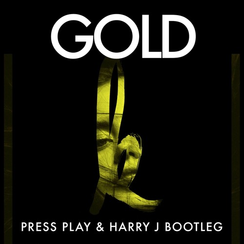 Kiiara - Gold (Press Play & Harry J Bootleg)