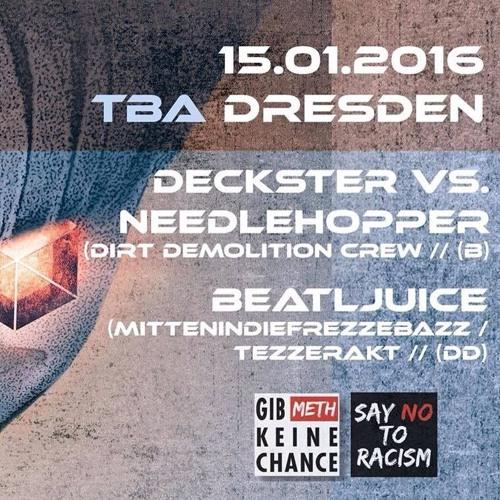 DECKSTER vs. NEEDLEHOPPER [DDC] @PARA NEUJAHR | TBA CLUB  | DRESDEN  | 15.01.16