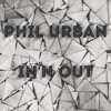 Phil Urban - In'n Out (Original Mix) [FREE DOWNLOAD]