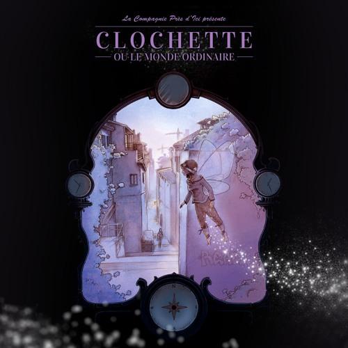 Clochette ou le Monde Ordinaire