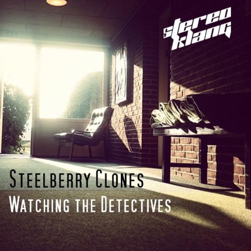 Steelberry Clones - Watching the Detectives (Elvis Costello Remix)