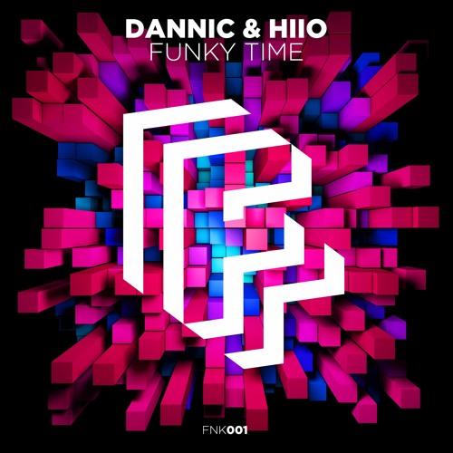Dannic & HIIO - Funky Time