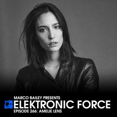 Elektronic Force Podcast 266 with Amelie Lens