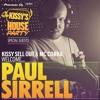 Kissy's House Party [33] w/ PAUL SIRRELL + MC COBRA @ Pioneer DJ Radio // Weekly Show