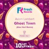 Adam Lambert – Ghost Town (Alex Hart Remix)(FREE DOWNLOAD)