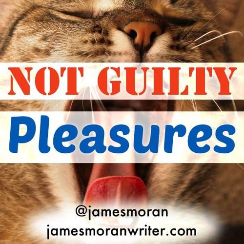 Not Guilty Pleasures podcast - Ep1 - Andrew Ellard