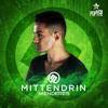 Menderes - Mittendrin (Radio Edit)