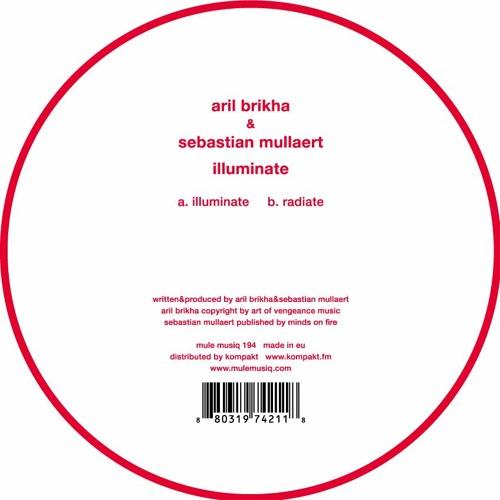 Sebastian Mullaert & Aril Brikha - Illuminate EP [Mule Musiq]