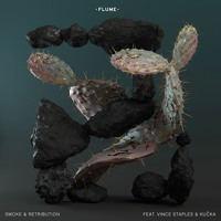 Flume - Smoke and Retribution