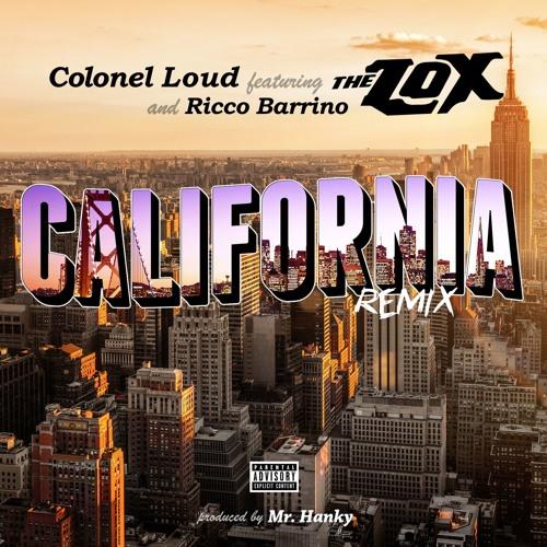 The LOX - California Remix (feat. Ricco Barrino)