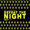 JPB - Defeat The Night Ft. Ashley Apollodor (SVPLEX REFIYAH) *BUY 2 DL*