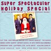 WDET SUPER SPECTACULAR HOLIDAY SPECIAL