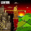 Leaf Dog - Walk With Me
