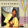 Future Vandross (Mixed By Tesla)