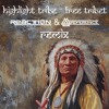 Hilight Tribe  - Free Tibet (Reaction & Reverence Remix) ** FREE DOWNLOAD **