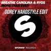 Breathe Carolina & Ryos - More Than Ever (DDRey Hardstyle Edit) [FREE DOWNLOAD]