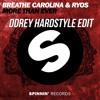 Download Breathe Carolina & Ryos - More Than Ever (DDRey Hardstyle Edit) [FREE DOWNLOAD] Mp3