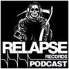 Relapse Records Podcast #40 - January 2016 ft. BLACK TUSK