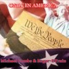 """ONLY IN AMERICA"" (MMC & ROGER/BTRAIN)W-lyrics"