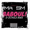 MrSM - Baboul - Dj ZunilS Moombah Dancehall Remix 2016