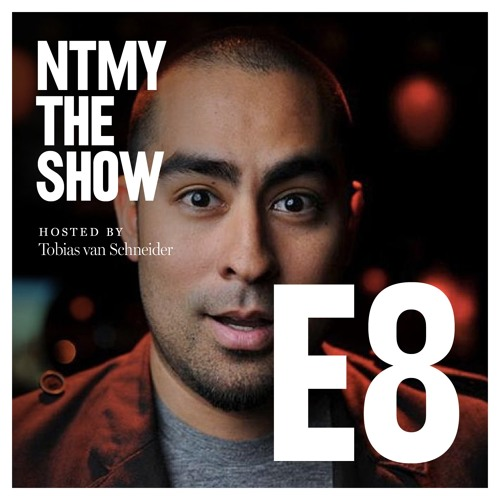 NTMY - Episode 8 - Cesar Kuriyama