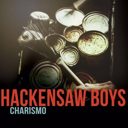 Hackensaw Boys - Charismo (2016) Sampler