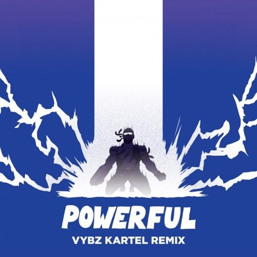 Major Lazer & Vybz Kartel - Powerful (ft. Ellie Goulding & Tarrus Riley) (Remix)