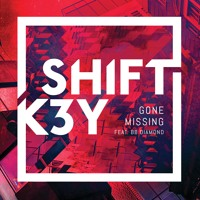 Shift K3Y - Gone Missing (Brasstracks Remix)