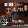 Sexy Steel - Sisi (Remix) ft. Tekno & Olamide