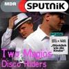 MDR Sputnik Heimspiel Radio-Mix 2016 (mixed by Two Magics + DiscoRiders)