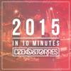Dzeko & Torres - 2015 In 10 Minutes