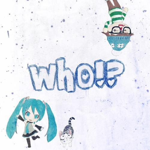 BIGHEAD - Who!?  (feat. Hatsune Miku) [Tokyo Elvis Edit]
