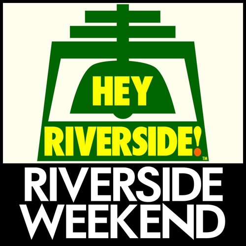 EP0080 JANUARY 29 2016 - RIVERSIDE WEEKEND