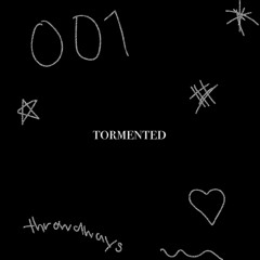 VAGUE001 - Tormented