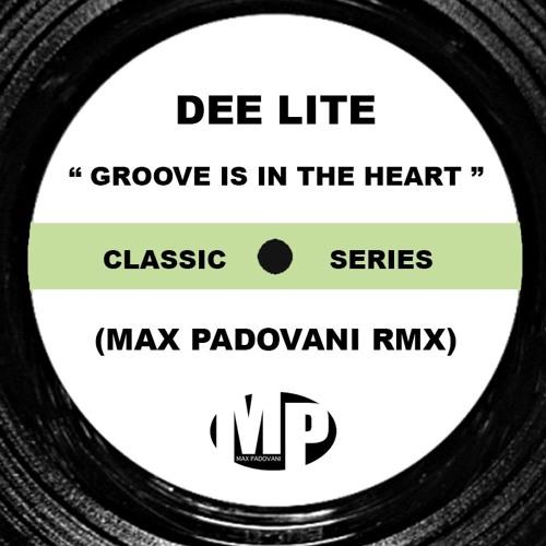 DEEE LITE - GROOVE IS IN THE HEART (Max Padovani Rmx)