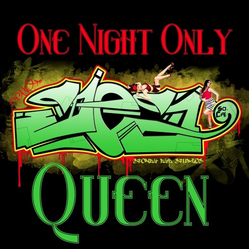 One Night Only Queen (Stoney Eye Mix)