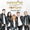 PUPUT NOVEL ft TOPGAN - Cinta Pertama & Terakhir (ft Yogi Satria)