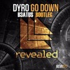 Dyro - Go Down (BeatUs Bootleg) [PRESS BUY FOR FREE DOWNLOAD]