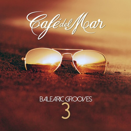 Cafe Del Mar Balearic Grooves