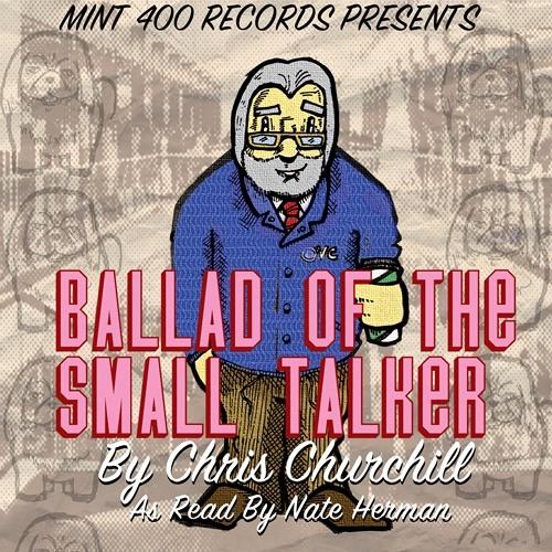CHRIS CHURCHILL- Ballad Of The Small Talker